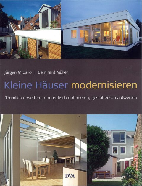 2009_09 | Kleine Häuser modernisieren